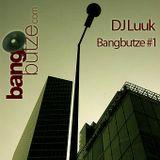 DJ Luuk - Bangbutze.com #1