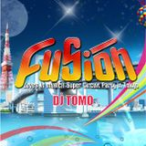 DJ TOMO's Live from FUSION (reconstructed)