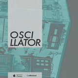 OSCILLATOR #16 - w/ NoGht, Interface Type Seven, Sleepland, HOME and much+