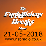 The Funkalicious Breaks Show NSB Radio 21052018