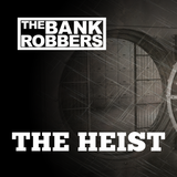 The Bank Robbers - The Heist #01 | January
