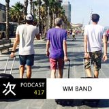 Tsugi Podcast 417 : WM Band