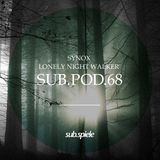 sub.pod.68 - synox - lonely night walker