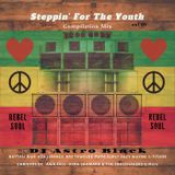 Steppin' For The Youth - Vol.1 - Reggae Mix Compilation