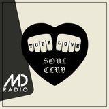 Tuff Love Soul Club with Liam Flanders, Martin Haddock & Carl Hedburg (February '19)