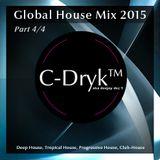 Global House Mix 2015 (Part 4/4)