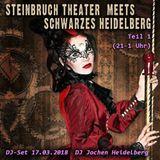 Steinbruch Theater meets Schwarzes Heidelberg - DJ Jochen - Teil 1 - 17.03.18 (21-1 Uhr)