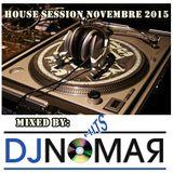 House Session Dj Nomar Novembre 2015