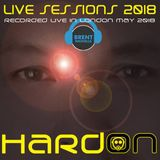 LIVE SESSIONS 2018: Hard On London (May 2018)