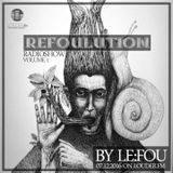 Refoulution Radioshow by Le:Fou Vol.1 (07.12.2016 on Louder.FM)