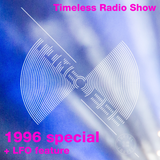 Tunnel Club - Timeless Radio Show 11 - 1996 Special + LFO featured artist