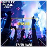 TOGETHER MUSIC SESSION S7VEN NARE