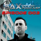 DJ Sax (Official) Podcast: Episode 003
