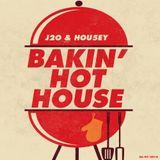 J2O & HOU5EY Bakin' Hot House Mixtape