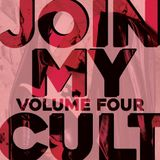 Join My Cult Mix Series Volume IV: Turn Up The Groove, Reveal The Light
