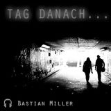 #001 Soundtrack deines Lebens MixTape (Bastian Miller - TagDanach Placeboeffekt)