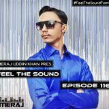 Meraj Uddin Khan Pres. Feel The Sound Ep. 116