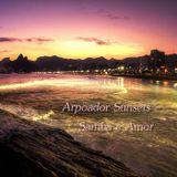 Arpoador Sunsets -  Samba E Amor