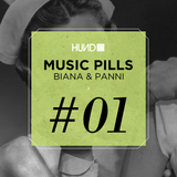 HUND | MUSIC PILLS #1: BIANA & PANNI [Hund]