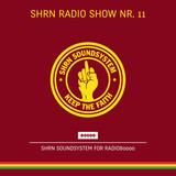 Shrn Radio Show Nr. 11