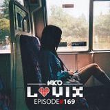 YACO DJ - LOVIX Episode 169