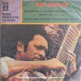 Ravi Shankar: Serie Música de la India Vol. I. SLDC-36718. Odeón. 1970. Chile