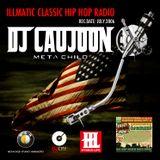 ILLMATIC CLASSIC HIP HOP RADIO - DJ CAUJOON  [REC.DATE: [JULY.2006]