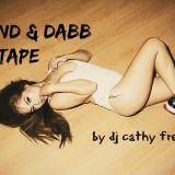 Grind and Dab Mixtape-DJ Cathy Frey