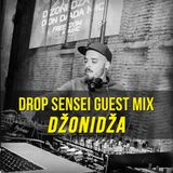 Drop Sensei Guest Mix - Džonidža