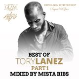 Mista Bibs - Best Of Tory Lanez Part 1 (WLE & Glam & Sugar&Spice Promo Mix)