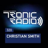 Tronic Podcast 320 with Christian Smith
