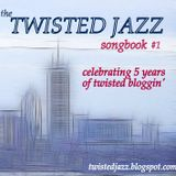 The Twisted Jazz Songbook # 1