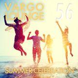 VARGO LOUNGE 56 - Summer Celebration