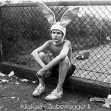 Kilakaia - Subswagger Vol.2