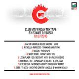 Club MTV Friday Mixtape on MTV Trax #24 (01.07.2016)