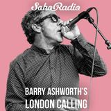 Capitol 1212 Live On Soho Radio - Barry Ashworth's London Calling Show - 10.10.16