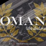 *Footnotes: Romans #15 — The Engrafting