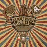 Mr. Belt & Wezol's Music Club #001