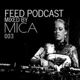 Feed Podcast 003 Mica