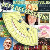 Radiator Audio: Volume 05 - LET'S GET ECSTATIC