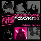 dreadmark podcast 03