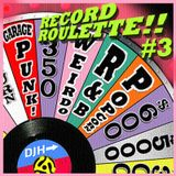 RECORD ROULETTE!! #3