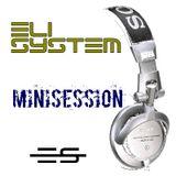 Eli System - Minisession