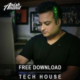 FREE DOWNLOAD   Tech House   April 2019   Anish Anand