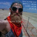 Live @ Space Virgins Happy Hour 8-26-14