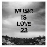 Music Is Love 22