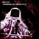 Smi 031 * Universe of sound pt.2