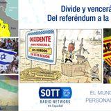Divide y vencerás: Del referendum a la guerra