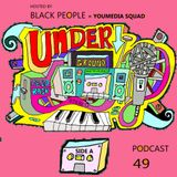 UNDERGROUND FEED BACK STEREO PODCAST 49 (hosted by BLACK PEOPLE at YOUmedia)