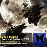 Deep Motion Podcast 025